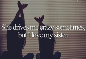 crazy sisters